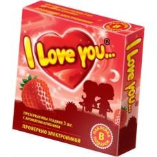 "Презервативы с ароматом клубники ""I Love You"", 3 шт"